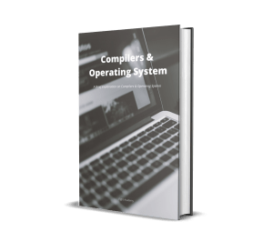 Compilers & Operating System